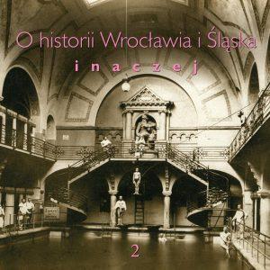 O-historii-Wroclawia-Inaczej-T2_okładka_PRZOD
