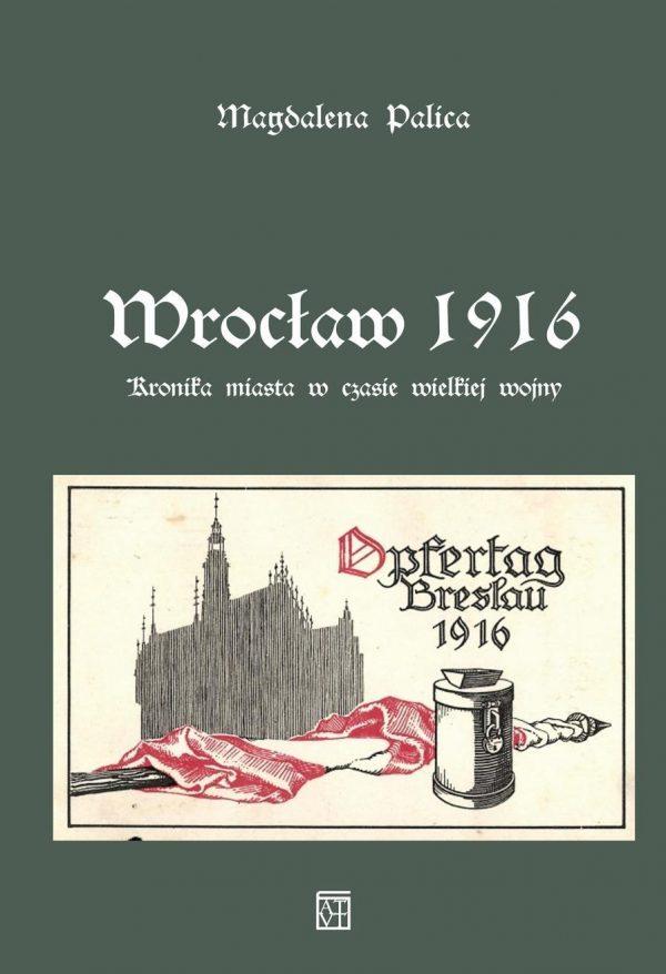 Wrocław_1916_okladka_DRUK