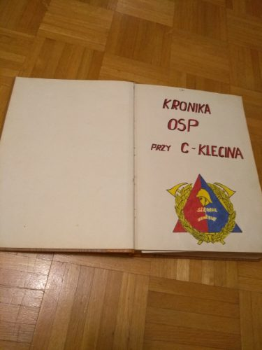 Kronika OSP przy Cukrowni Klecina_dzięki uprzejmości pana Romana Sloseckiego (2)