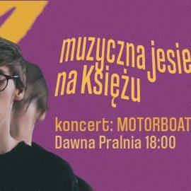 Mikrogranty_Muzyczna jesień na Księżu_motorboats